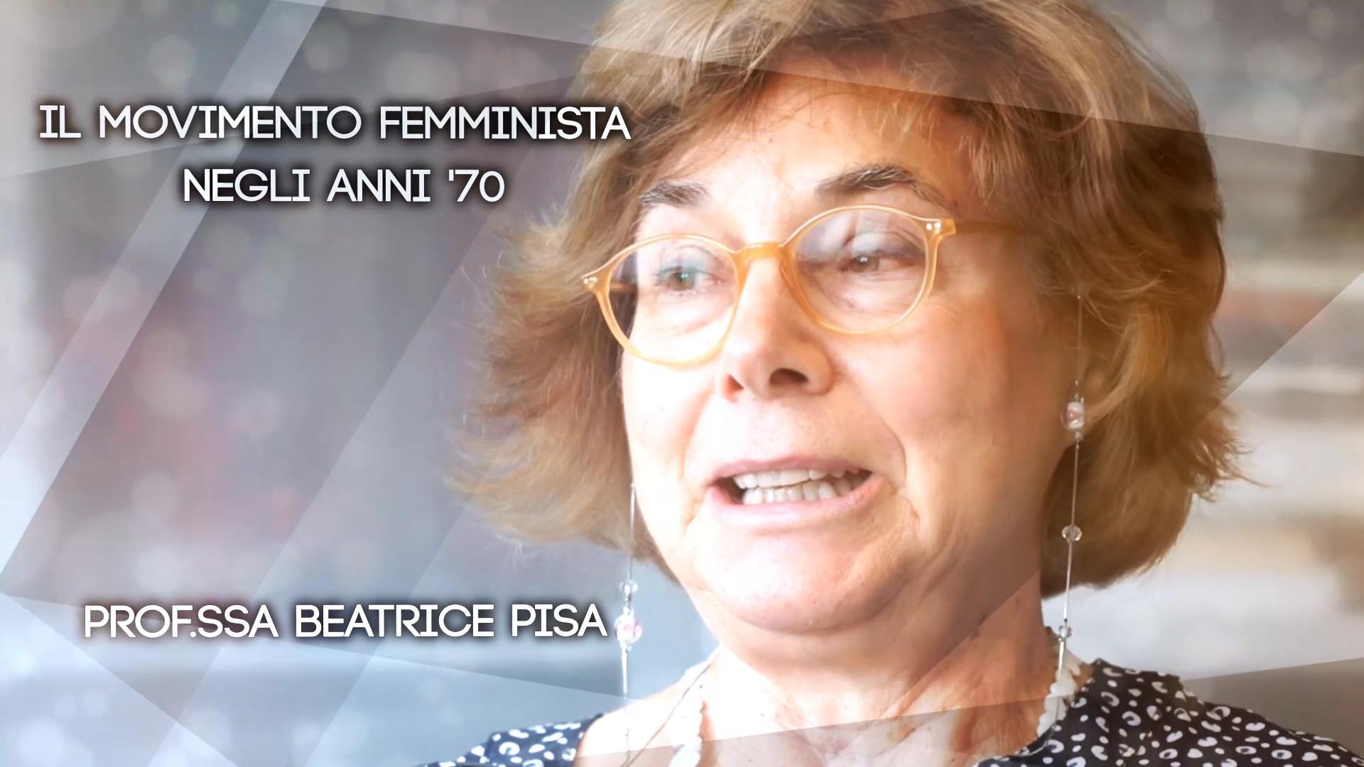 Ep5 Il movimento femminista negli anni '70 - Beatrice Pisa