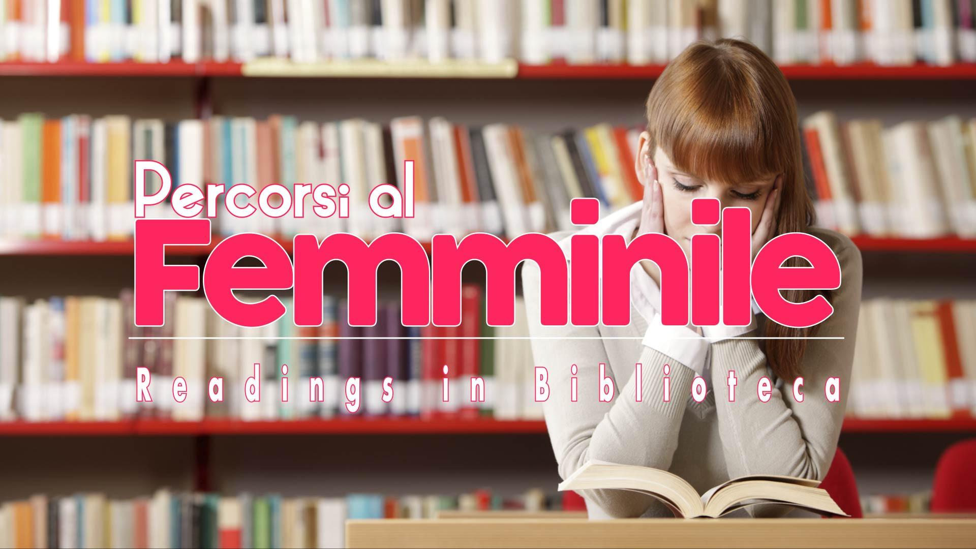 TRAILER - PERCORSI al FEMMINILE READINGS in BIBLIOTECA