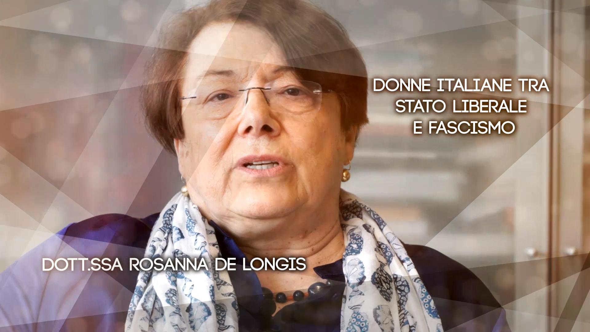 Ep1 Donne italiane tra Stato liberale e fascismo - Rosanna De Longis