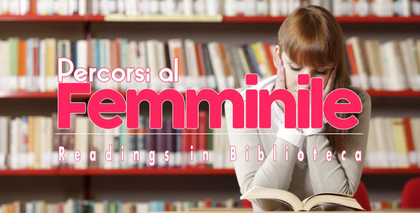 TRAILER - PERCORSI al FEMMINILE READINGS in BIBLIOTECA